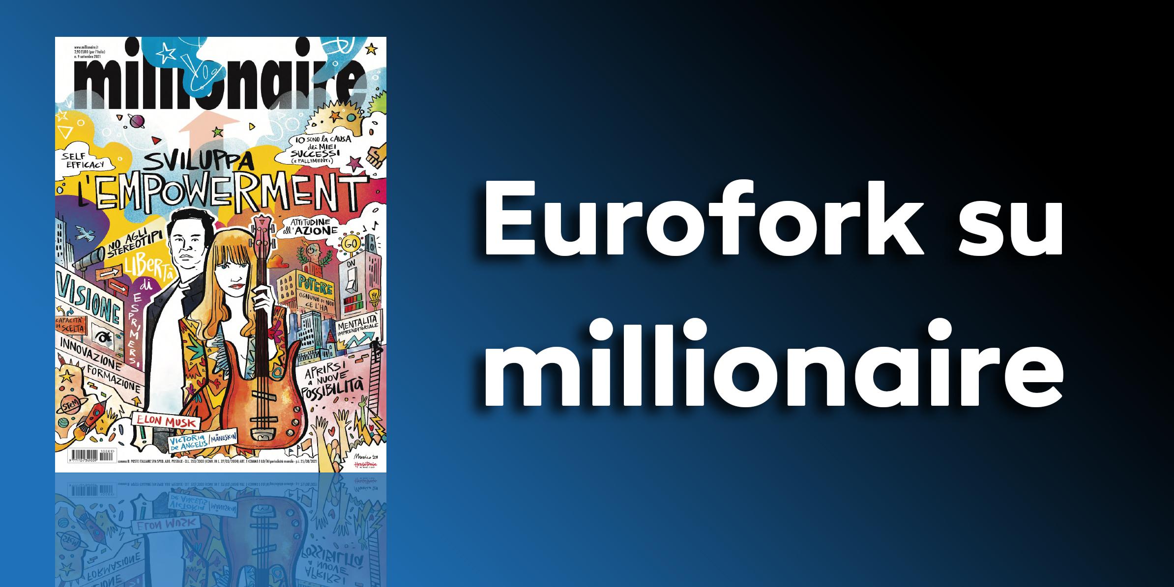 Eurofork su millionaire